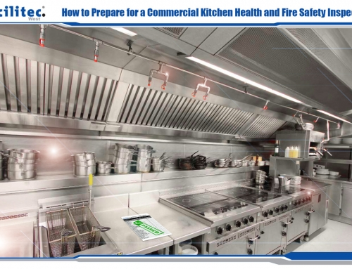 How to Prepare for a Commercial Kitchen Health and Fire Safety Inspection