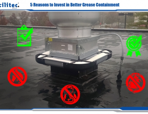 5 Reasons to Invest in Better Grease Containment